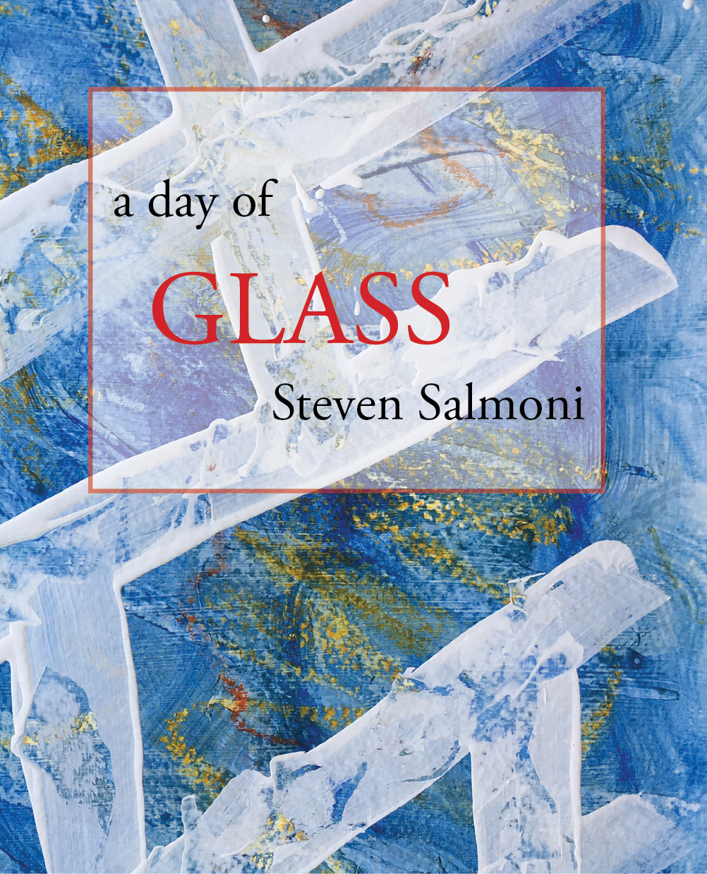 A Day of Glass