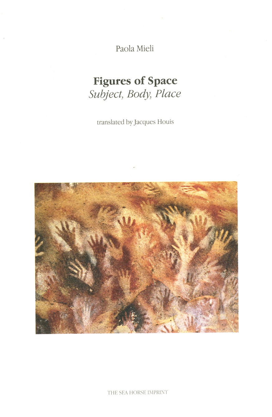 Figures of Space: Subject, Body, Place