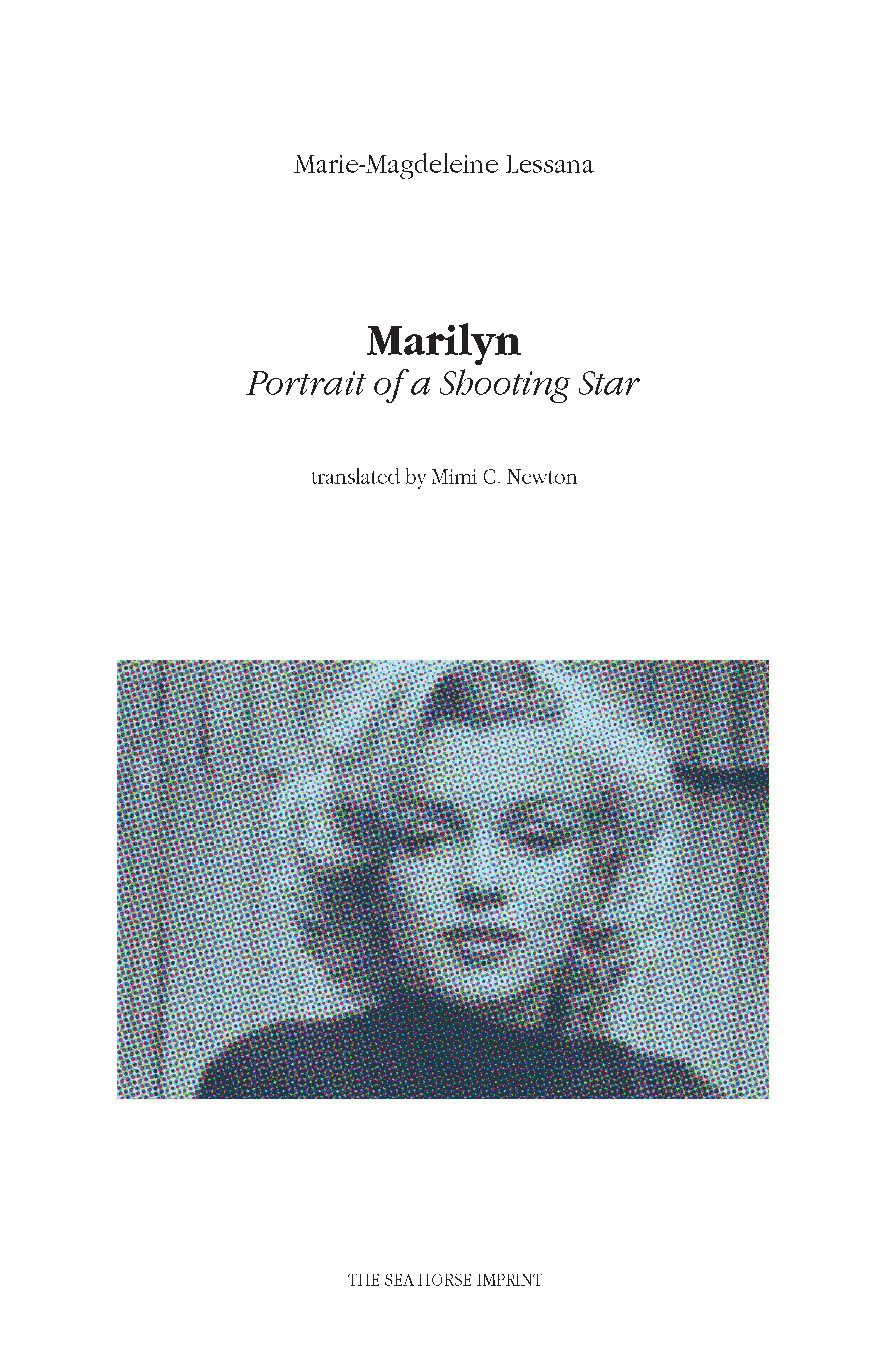 Marilyn: Portrait of a Shooting Star