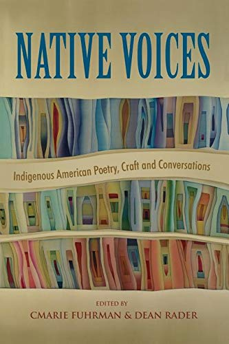 NATIVE VOICES: INDIGENOUS AMERICAN POETRY, CRAFT AND CONVERSATIONS