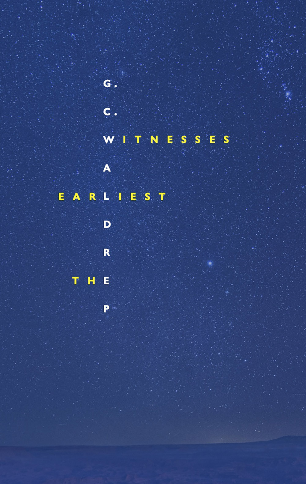 The Earliest Witnesses