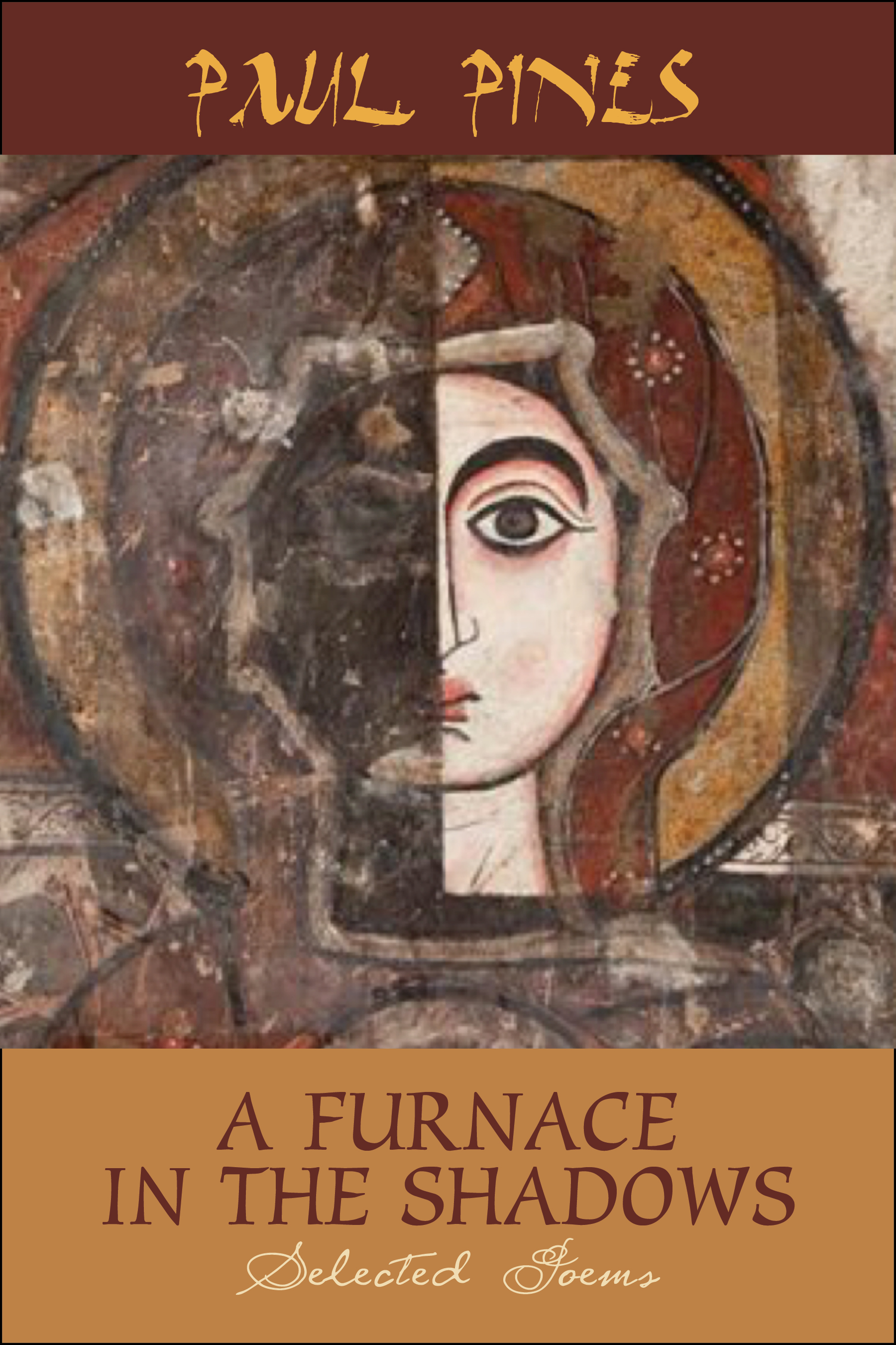 A Furnace In The Shadows - Selected Poems