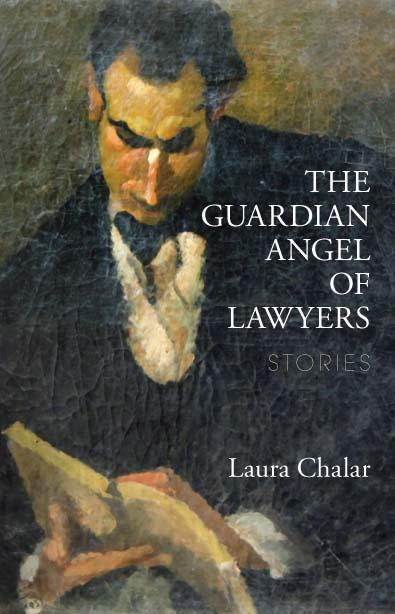 The Guardian Angel of Lawyers:  Stories