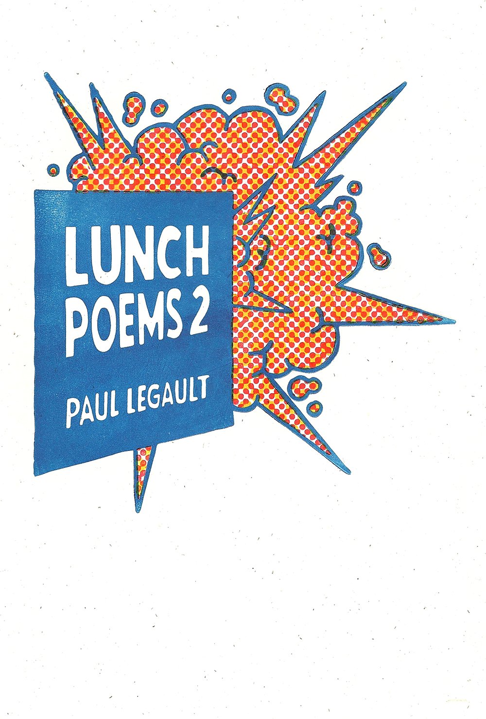 Lunch Poems 2