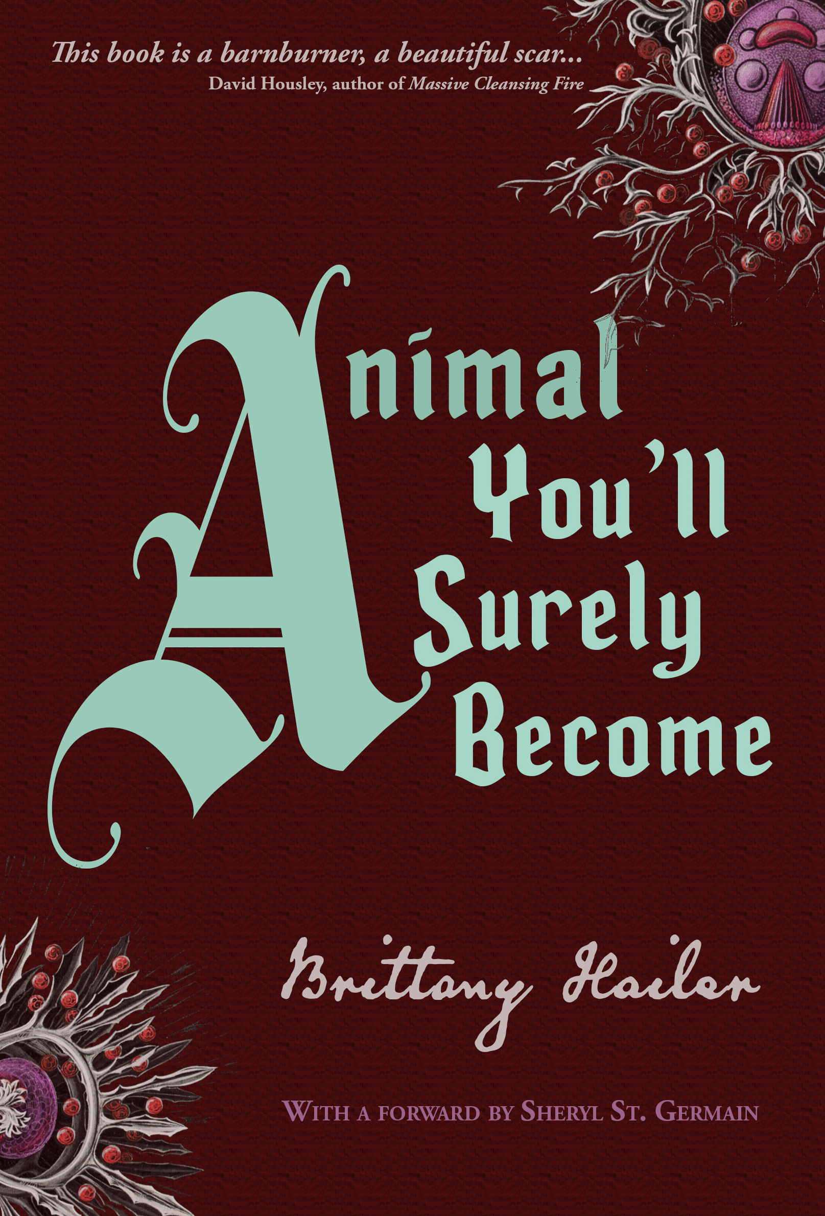 Animal You'll Surely Become: Extended Edition
