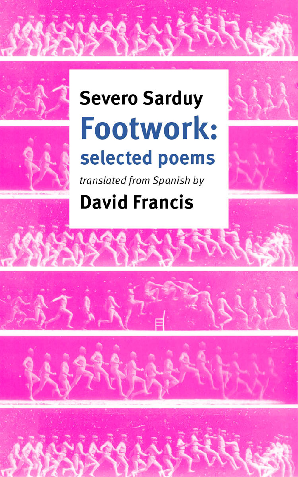 Footwork: Selected Poems