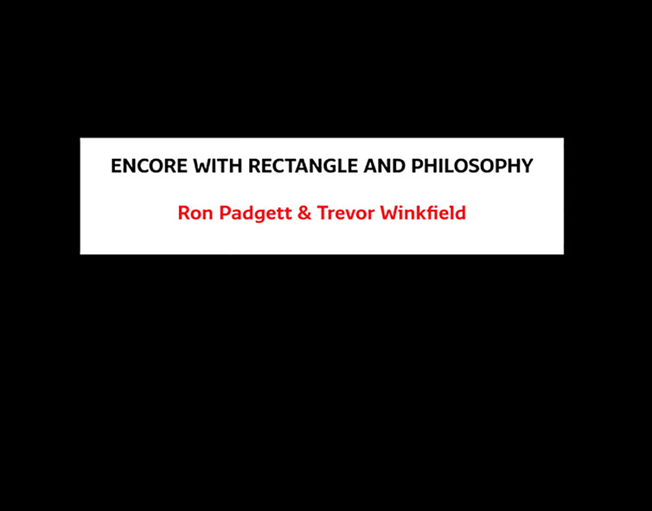 Encore with Rectangle and Philosophy