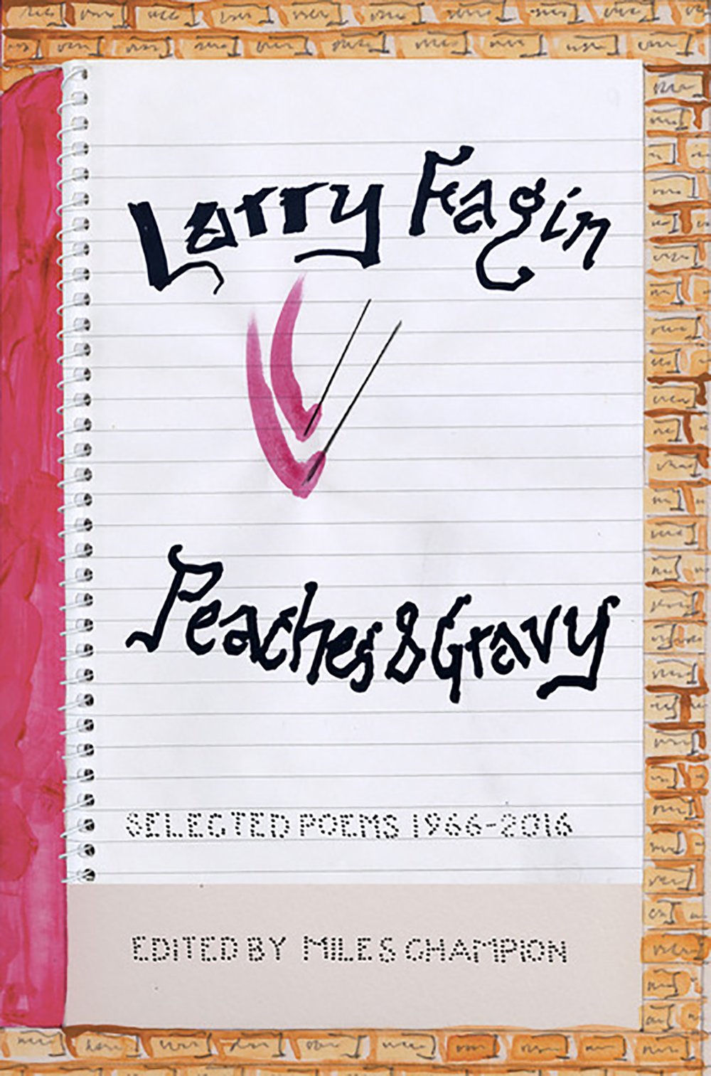 Peaches & Gravy: Selected Poems 1966-2016
