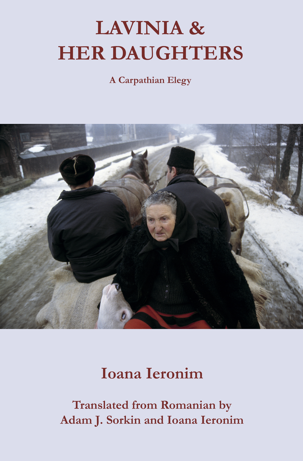 LAVINIA & HER DAUGHTERS: A Carpathian Elegy