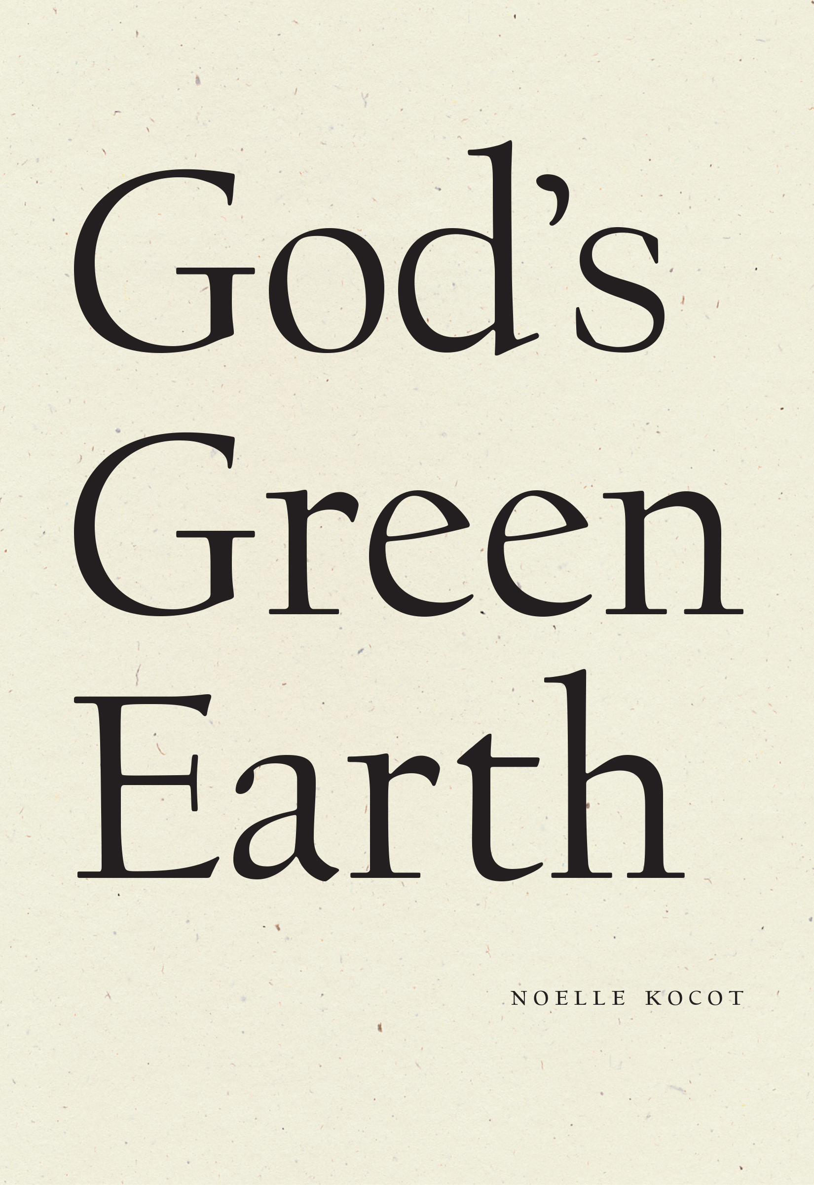 God's Green Earth By Noelle Kocot | Wave Books, 2020