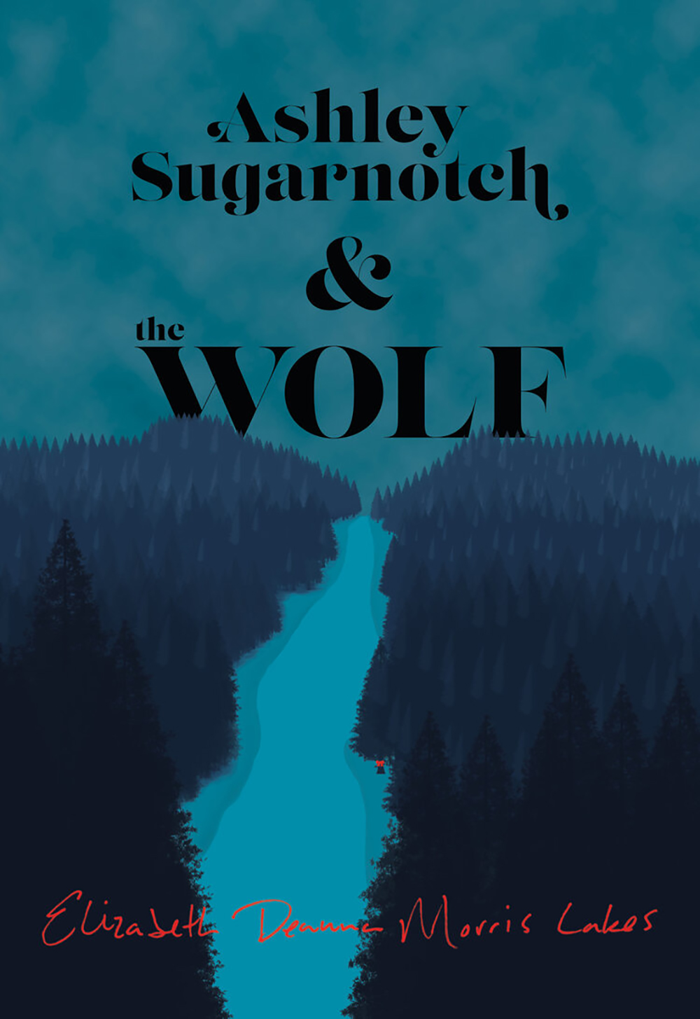 Ashley Sugarnotch & the Wolf