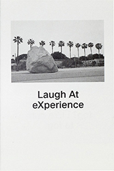 Laugh at eXperience