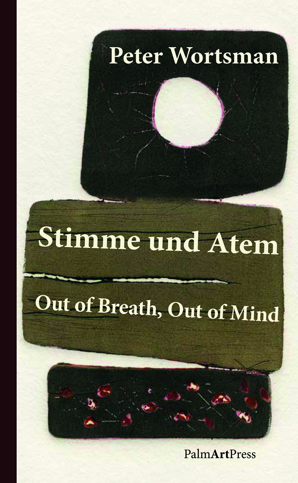 Stimme und Atem/Out of Breath, Out of Mind (Zweisprachige Erzählungen/Two-Tongued Tales)