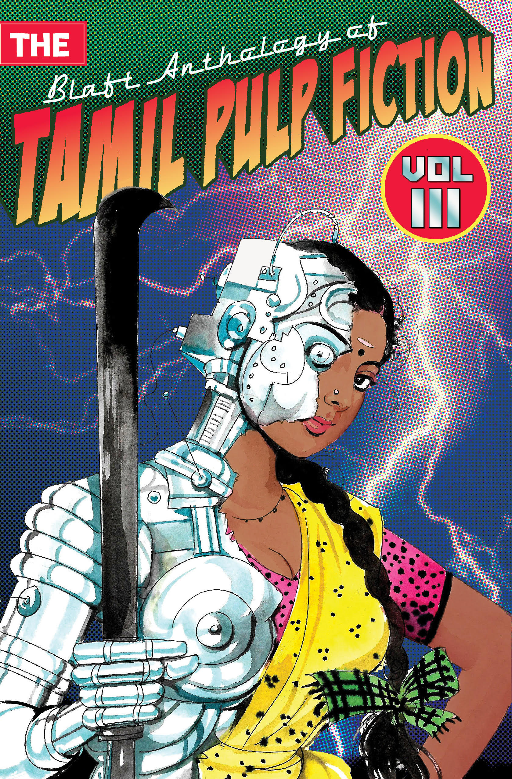 The Blaft Anthology of Tamil Pulp Fiction: Volume 3