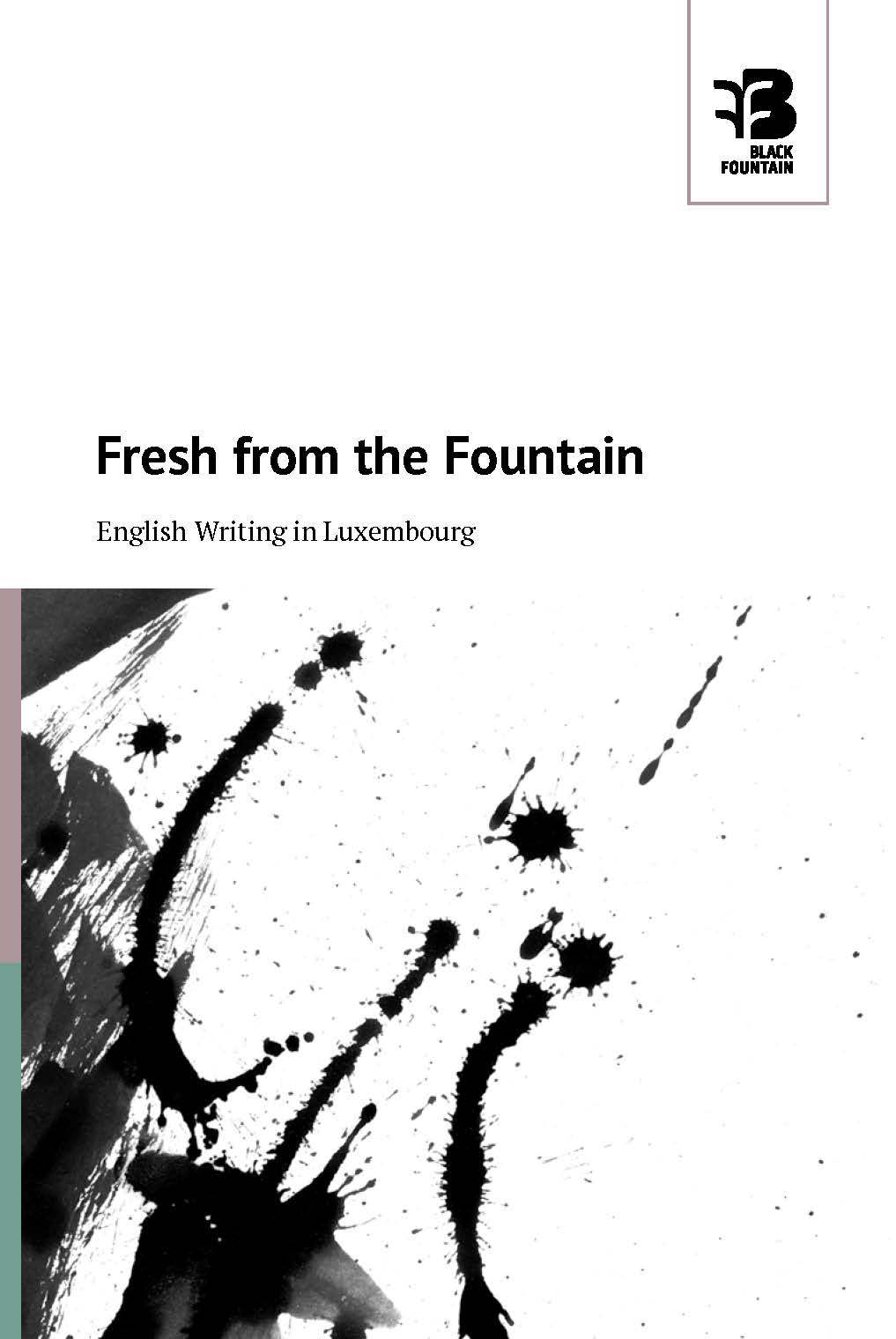 Fresh from the Fountain - English Writing in Luxembourg
