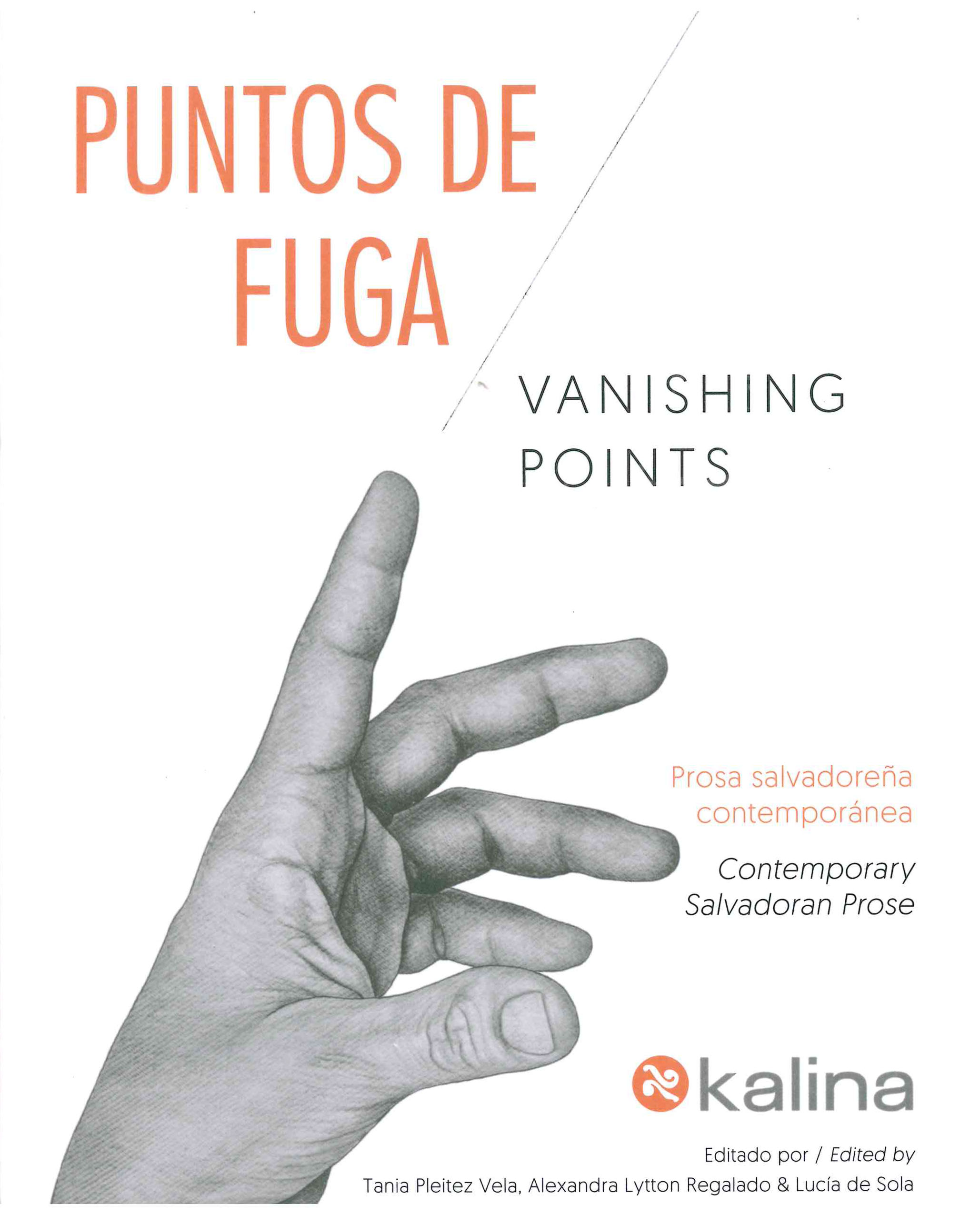 Vanishing Points / Puntos de fuga : Contemporary Salvadoran Prose