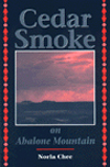 CEDAR SMOKE ON ABALONE MOUNTAIN