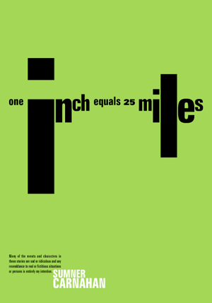 One Inch Equals Twenty-Five Miles