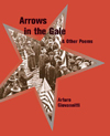 Arrows in the Gale & Other Poems