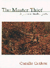 The Master Thief: A Poem in Twelve Parts