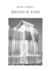 BREAD & FISH