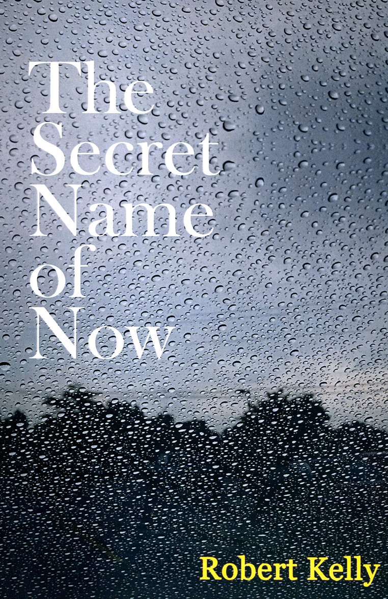 The Secret Name of Now