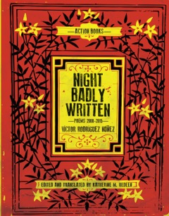 Night Badly Written: Poems 2000-2015