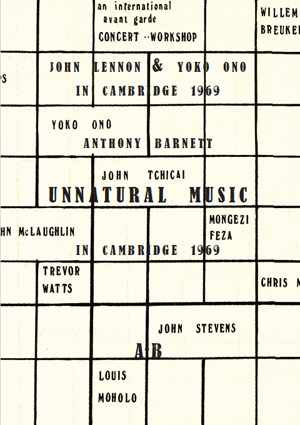 UnNatural Music: John Lennon & Yoko Ono in Cambridge 1969: Account of the Circumstances Surrounding Their Appearance at the Natural Music Concert