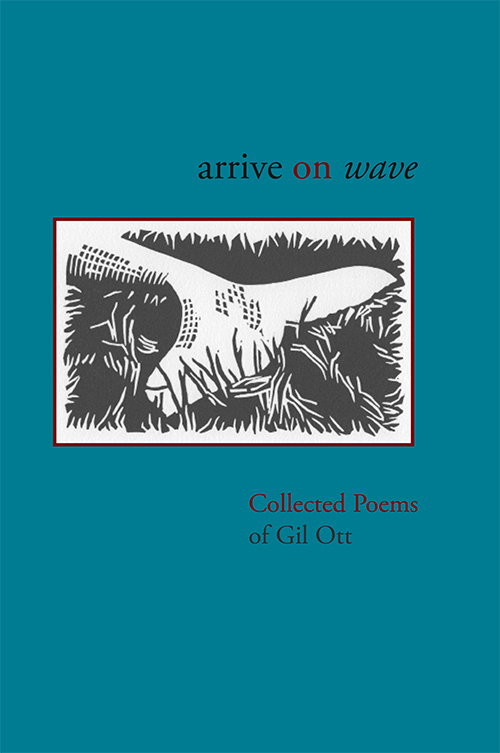 Arrive on Wave: Collected Poems