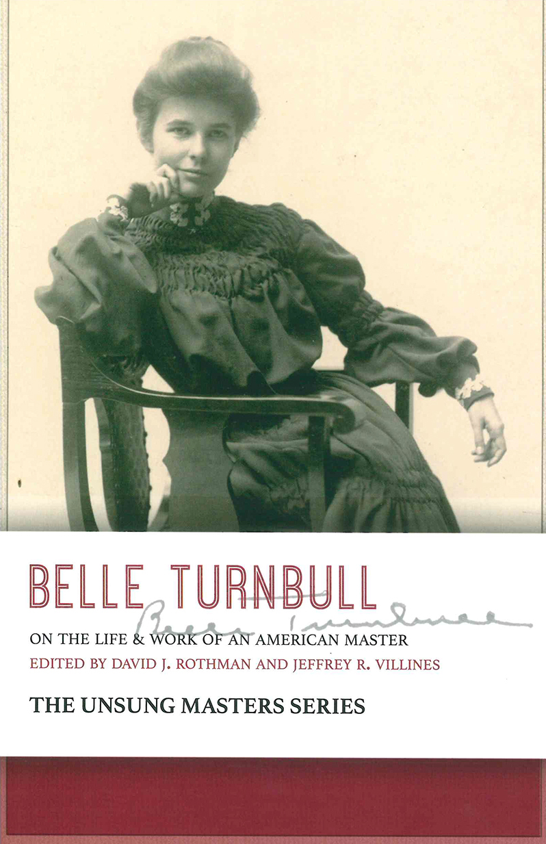 Belle Turnbull: On the Life & Work of an American Master