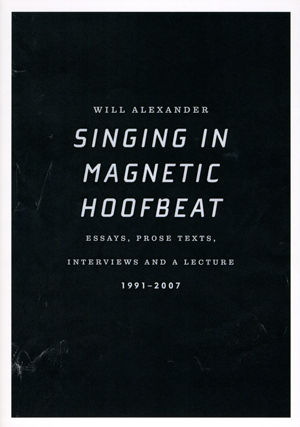 singing in magnetic hoofbeat | will alexander | essay press