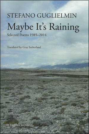 Maybe It's Raining: Selected Poems 1985-2014