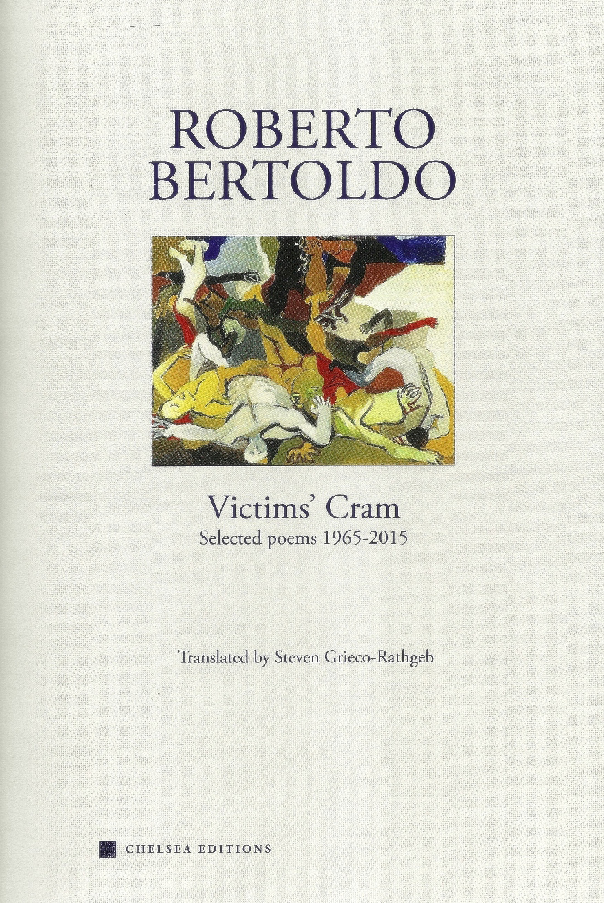 Roberto Bertoldo, Victims' Cram: Selected Poems 1965-2015