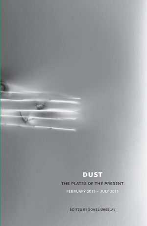 Dust: The Plates of the Present