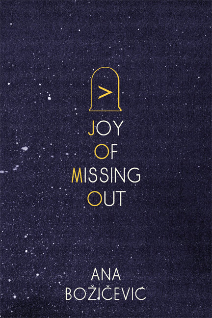 joy of missing out | ana bozicevic | birds, llc