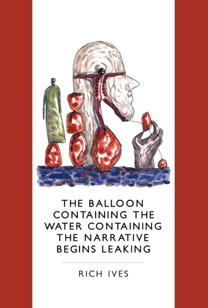 The Balloon Containing the Water Containing the Narrative Begins Leaking