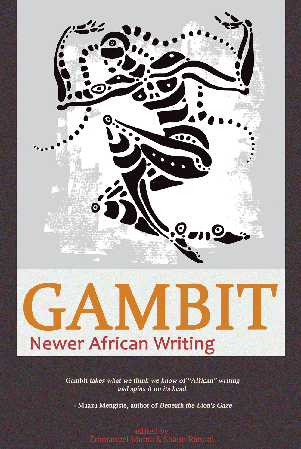 Gambit: Newer African Writing