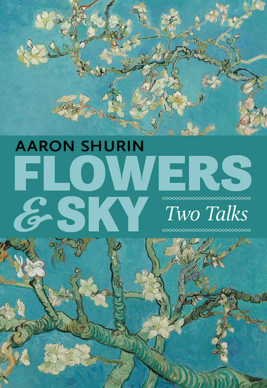 Flowers & Sky: Two Talks