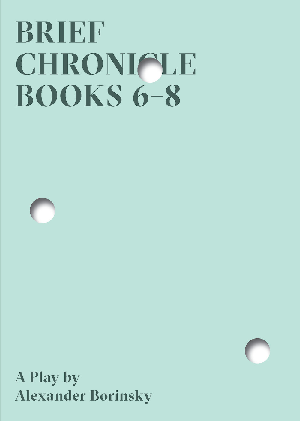 Brief Chronicle, Books 6-8