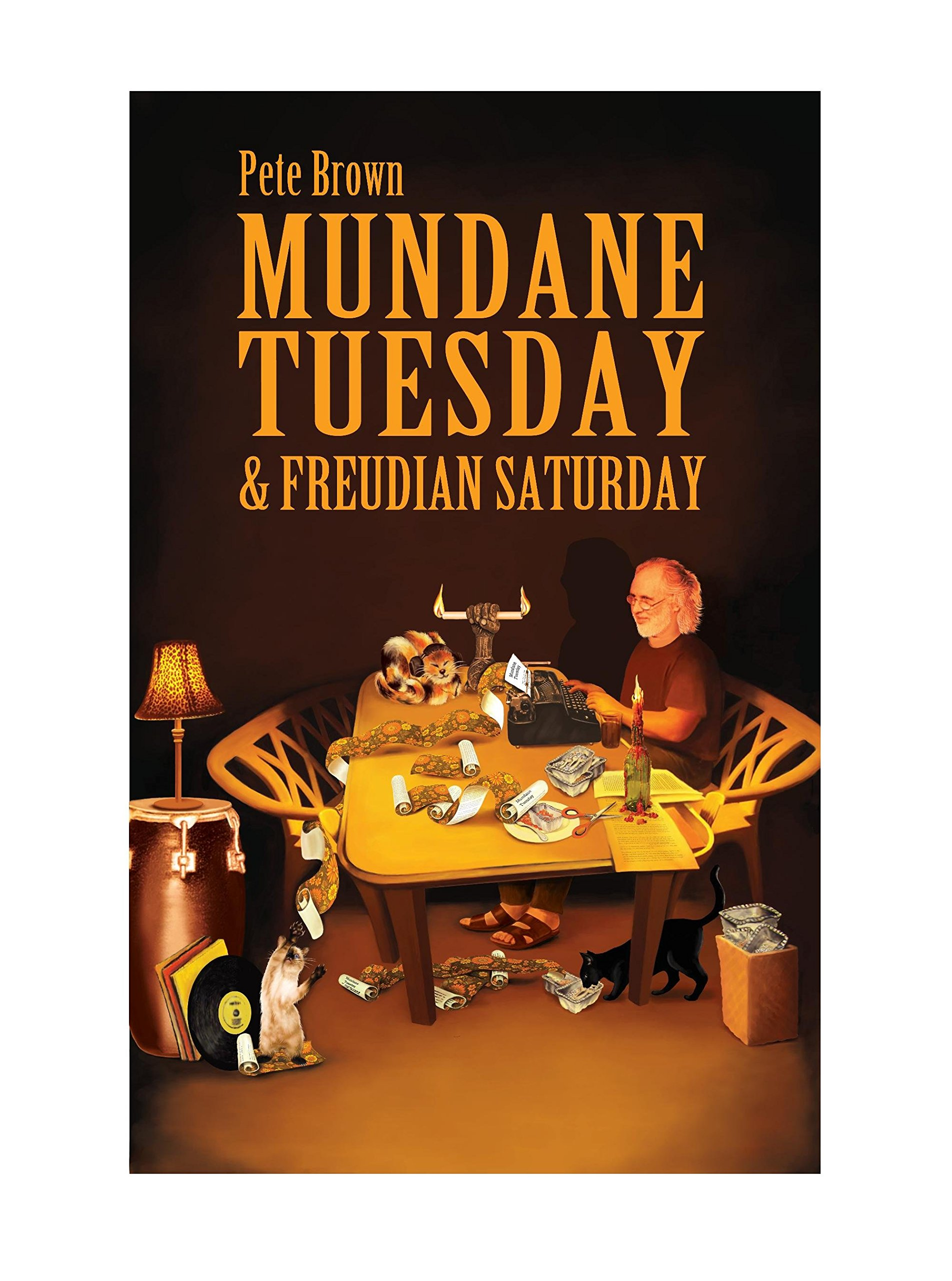 Mundane Tuesday & Freudian Saturday
