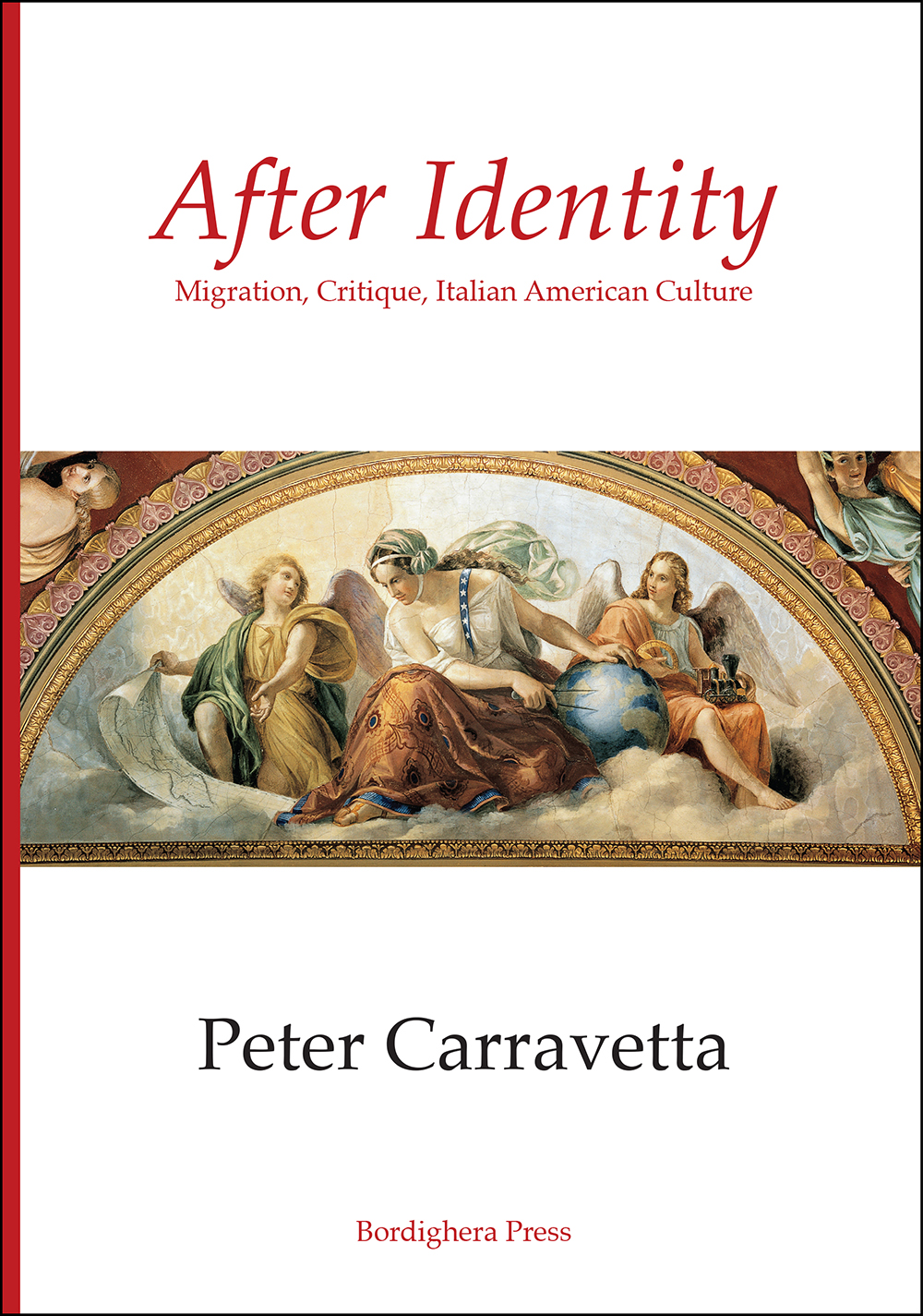 After Identity: Migration, Critique, Italian American Culture