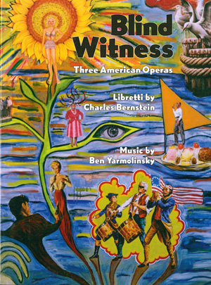 Blind Witness: Three American Operas