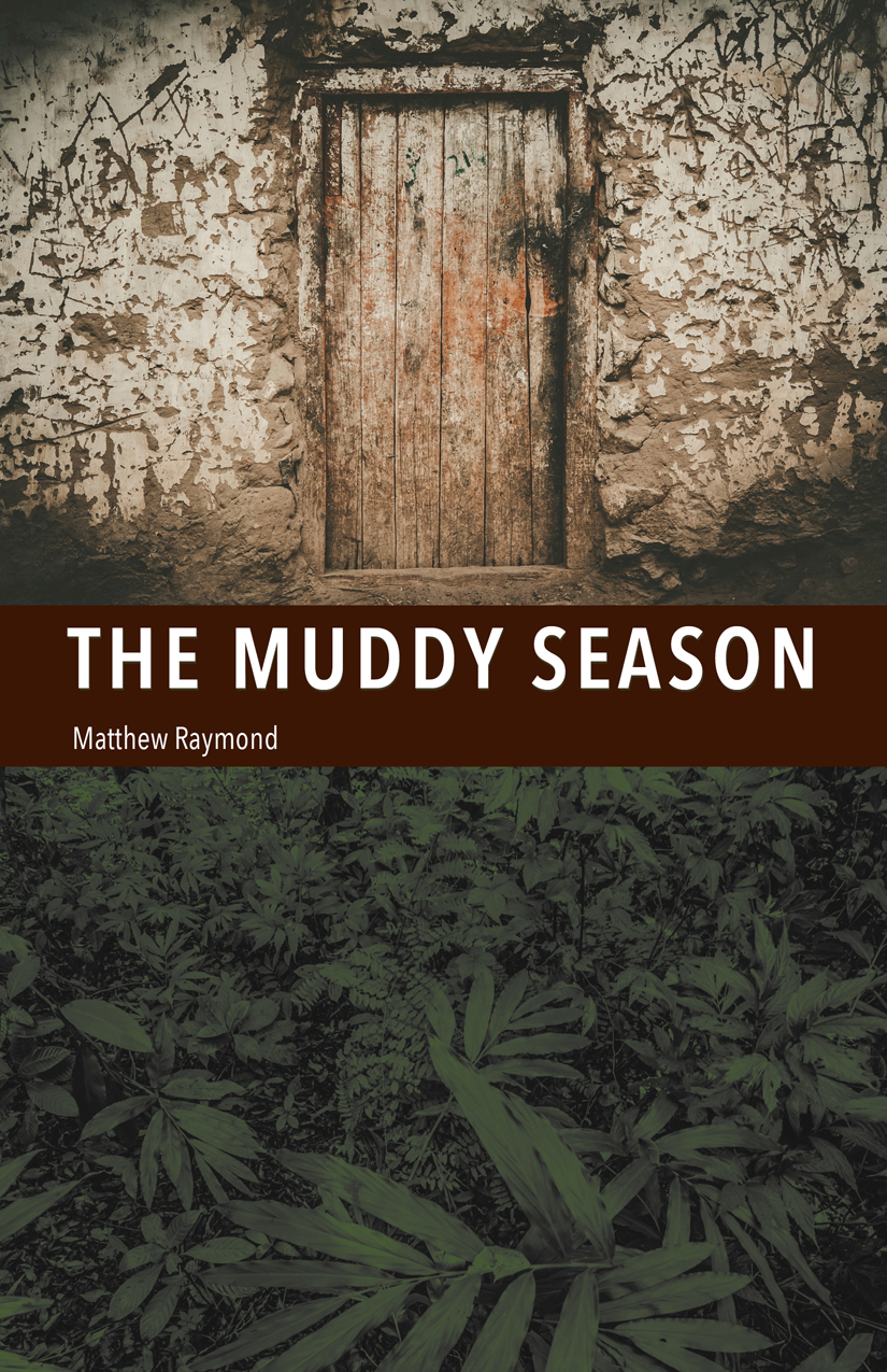 The Muddy Season