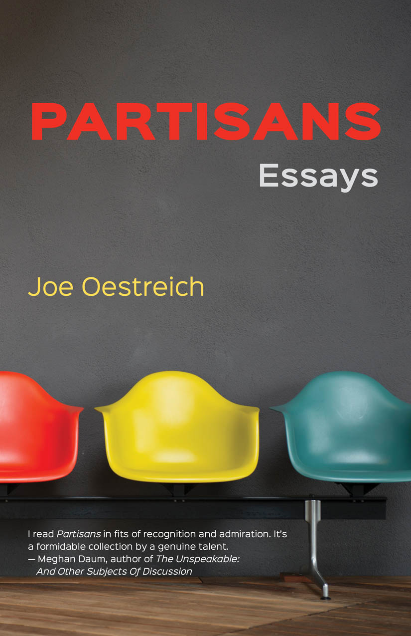 Partisans: Essays