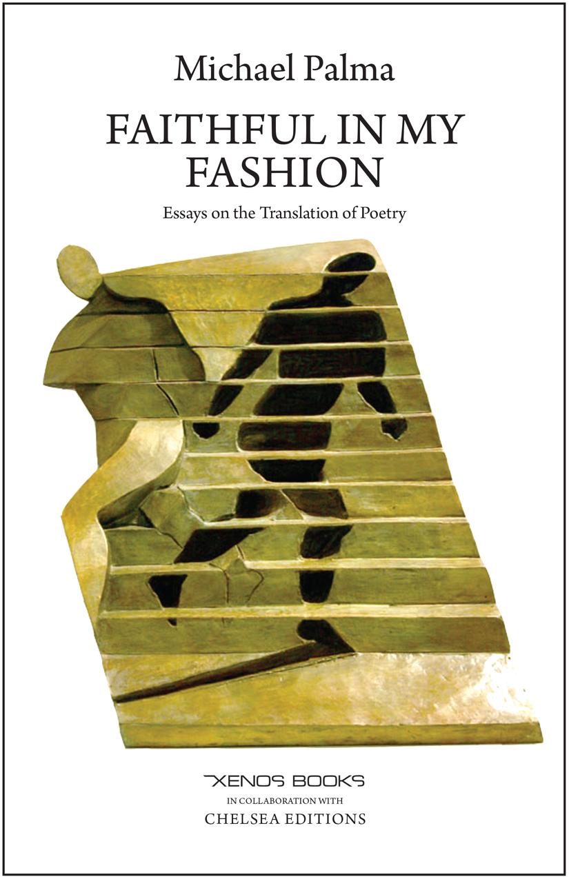 FAITHFUL IN MY FASHION: Essays on the Translation of Poetry