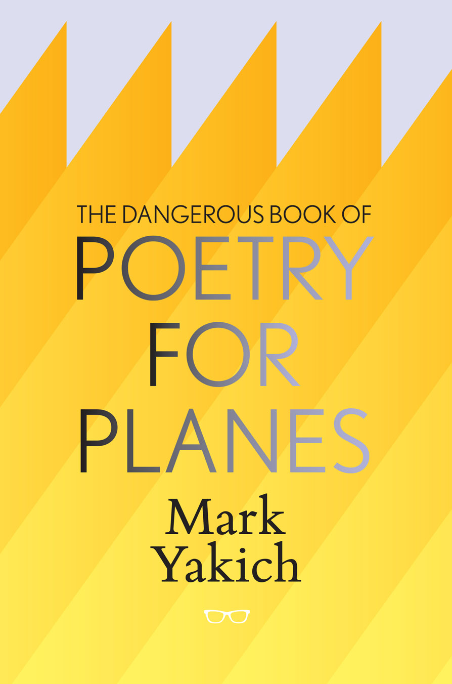 The Dangerous Book of Poetry for Planes