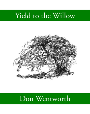 Yield to the Willow