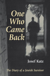 One Who Came Back: The Diary of a Jewish Survivor