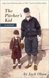 The Pitcher's Kid: A Memoir