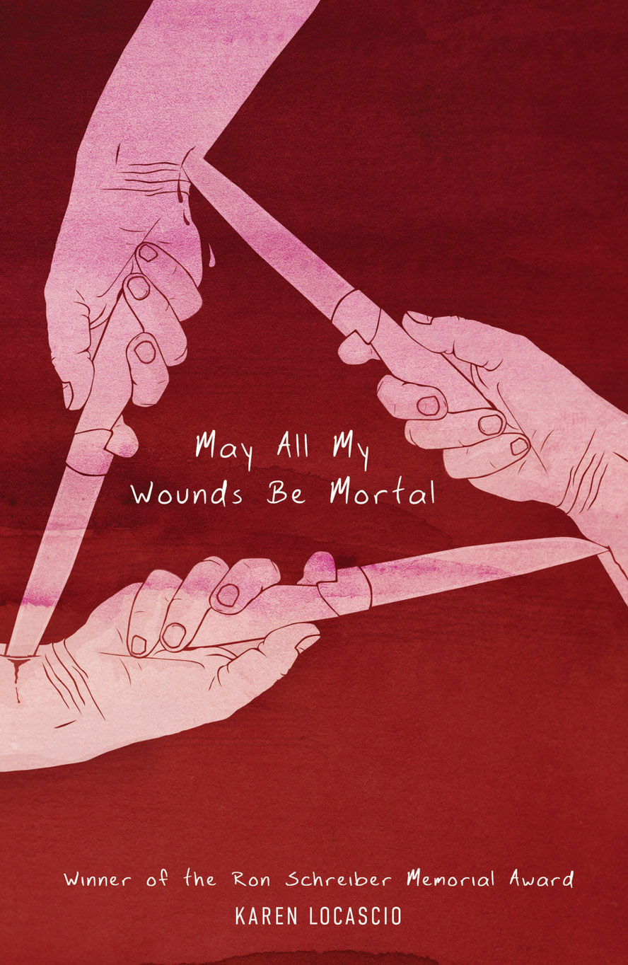 May All My Wounds Be Mortal